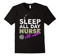 Men's Sleep All Day, Nurse All Night Funny Nurse T Shirt Small Black Shoppzee Nurse Shirts http://www.amazon.com/dp/B01D96JT8A/ref=cm_sw_r_pi_dp_jzccxb1DJZ905