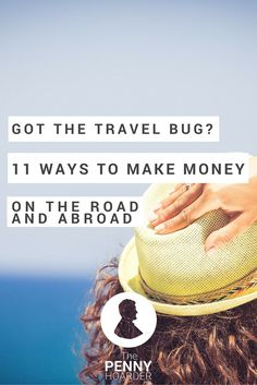 Want to hit the road? Maybe see the world? You'll need some cash. Here's how to make money while traveling. - The Penny Hoarder http://www.thepennyhoarder.com/how-to-make-money-while-traveling/