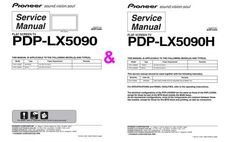 Pioneer PDP-LX5090H and PDP-LX5090 , Original Service Manuals (ARP-3480 and ARP-3492) 100 per cent satisfaction DOWNLOAD