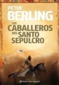 Los caballeros del Santo Sepulcro - Peter Berling