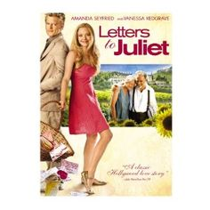 Letters to Juliet....love, love, love this movie!!!