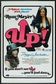 Up! by Russ Meyer.