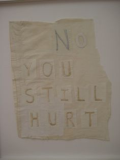 Tracey Emin, 'No you still hurt', 2007.