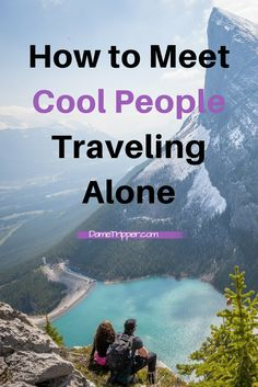 If you are feeling nervous about meeting people and making friends traveling alone, then there are some things you can do to help ease the awkwardness.