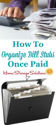 How to organize bills once they've been paid and you're just left with the statement or stub. {on Home Storage Solutions 101}