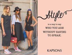 Be your kind of stylish... #StyleAlert #Kapsons #StyleQuotes