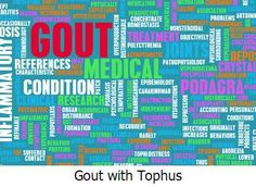 Gout with Tophus -  It is believed that around 25% of gout patients develop tophi (stone) at some point.