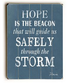 Look what I found on #zulily! 'Hope is the Beacon' Wall Art #zulilyfinds