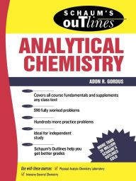 Schaum's Outline of Analytical Chemistry / Edition 1 by Adon Gordus Download