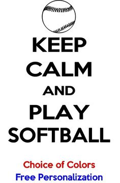 Keep Calm and Play Softball Shirt in choice of by PlanBonEtsy, $12.00