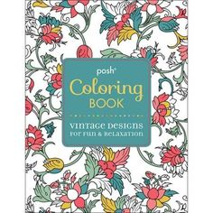 Posh Adult Coloring Book Vintage Designs For Fun Relaxation