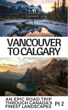 Vancouver to Calgary: An Epic Two-Week Road Trip Guide Through Canada& Most Beautiful Country . - Vancouver to Calgary: An Epic Two-Week Road Trip Guide Through Canada& Most Beautiful Landsca - Pvt Canada, Visit Canada, Canada Trip, Calgary Canada, Canadian Travel, Canadian Rockies, Whistler, Vancouver Island, Alberta Canada