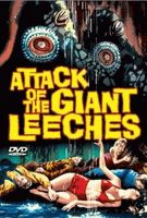 The Attack of the Giant Leeches (1959)