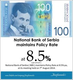 #NationalBankOfSerbia at its meeting on 7th August 2014 maintains PolicyRate at 8.5% per annum. Data compiled and released by National Bank of Serbia. #NBS #Serbia #MonetaryPolicy #MPR #MonetaryPolicyRate  For more Informative post click : https://www.linkedin.com/company/jhunjhunwalas