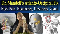 Dr Mandell's Atlanto-Occipital Fix for Headaches, Neck Pain, Trap, Interscapular, Dizziness, Visual - YouTube