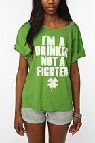 Hometown Heroes I'm A Drinker Not A Fighter Tee