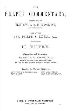 2 Peter, The Pulpit Commentary. The Book of 2 Peter starts on page 267.