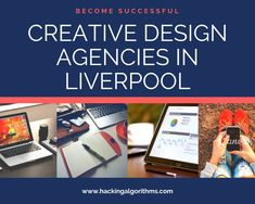 Creative Design Agencies in Liverpool - Hacking Algorithms Creative Design Agency, Design Strategy, Digital Technology, Design Firms, Innovation Design, Liverpool, Architecture Design, House Design, Learning