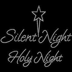 Silent Night Holy Night Rhinestone Motif by BlingnPrintStreet