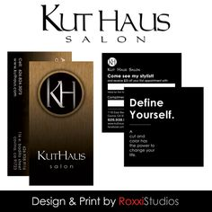 Kut Haus in Covina is a wonderful salon.  We do their design and print work and are also customers!