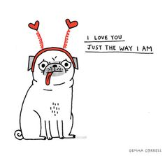 GEMMA CORRELL > I love you just the way I am.