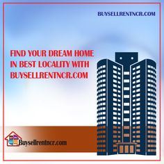 #buypropertyindelhi/ncr , Property in gurgaon , find your dream home in  best locality with buysellrentncr.com