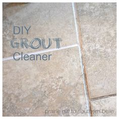Homemade Cleaner: Grout Cleaner - The Taylor House
