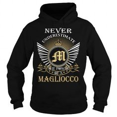 Never Underestimate The Power of a MAGLIOCCO - Last Name, Surname T-Shirt #name #tshirts #MAGLIOCCO #gift #ideas #Popular #Everything #Videos #Shop #Animals #pets #Architecture #Art #Cars #motorcycles #Celebrities #DIY #crafts #Design #Education #Entertainment #Food #drink #Gardening #Geek #Hair #beauty #Health #fitness #History #Holidays #events #Home decor #Humor #Illustrations #posters #Kids #parenting #Men #Outdoors #Photography #Products #Quotes #Science #nature #Sports #Tattoos…