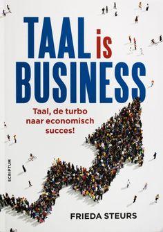 Taal is business - Frieda Steurs