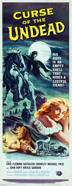 Curse of the Undead Stars: Eric Fleming, Michael Pate, Kathleen Crowley, John Hoyt ~ Director: Edward Dein Horror Movie Posters, Movie Poster Art, Theatre Posters, Gig Poster, Theater, Famous Monsters, Classic Horror Movies, Vintage Horror, Sanha