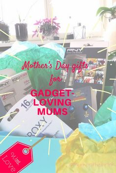 Gadget-loving mum's perfect Mother's Day gifts