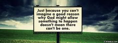Just Because You Can't Imagine - Facebook Cover Photo