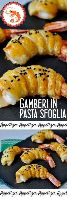 Gamberi in pasta sfoglia Appetizer Buffet, Appetizer Recipes, Healthy Cooking, Cooking Recipes, Healthy Recipes, Almond Paste Cookies, Short Recipes, Xmas Food, Antipasto