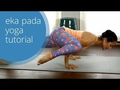 Yoga Arm Balance Class: Eka Pada Koundinyasana Tutorial with Briohny Smyth Yoga - YouTube