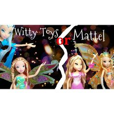 Witty Toys or Mattel Dolls?  What Do you like More?  // Witty Toys oder Mattel Puppen?  Was mögt ihr mehr? #winxclub #mattel #vs #witty #toys #dolls #doll #winx by florabloomixpower