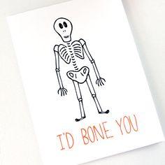 Halloween Card. I'd Bone You. Black and Orange.