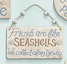 Plaque Sign in Stone with Saying: Friends are like seashells we collect along the way. Coastal Living, Coastal Decor, Beach Signs Wooden, Beachy Signs, Driftwood Signs, Driftwood Ideas, Driftwood Crafts, Beach Quotes, Beach Sayings