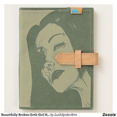 Beautifully Broken Goth Girl Horror Fantasy Art Journal