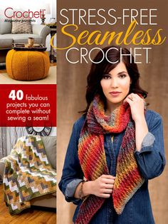 Seamless Crochet over 40 crochet patterns for fall and winter