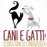 """Il vademecum """"Cani e gatti, istruzioni per una migliore convivenza"""", realizzato dalla Provincia di Roma in collaborazione con la Lav (Lega antivivisezione), è liberamente scaricabile. Leggi qui."""