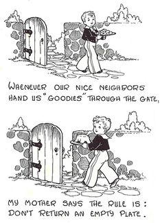 Quando i vicini ci offrono una pietanza, è sempre buona educazione   ricambiare la gentilezza. #galateo #etiquette