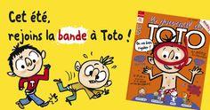 Le journal de Toto. Trimestriel. Prix au n° : 4.95 €. Editeur : Milan. Dès 7 ans
