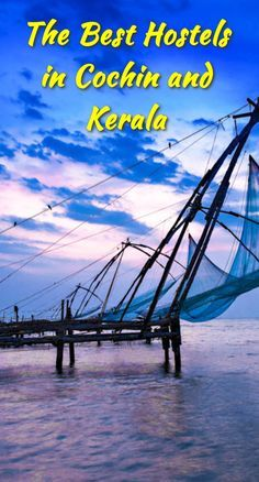 The Best Hostels in Cochin and Kerala: Cochin is a city in southwest India's coastal Kerala state. It has been a port since 1341, when a…