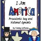 I Am America: Presidents' Day and National Symbols Activity Pack  includes a wide variety of activities that teach students about our prized Presid...
