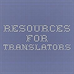 resources for translators