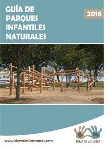 Una guía con más de 40 páginas repletas de parques infantiles naturales en todo el territorio español. Pero además encontraréis información acerca de la importancia de ofrecer a los niños espacios más naturales y con estructuras de juego abiertas.