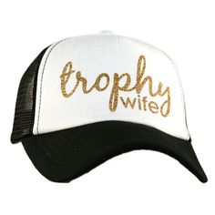 All of us wives should feel like a Trophy Wife! Wear this title proudly with this Trophy Wife trucker hat! Gotta love the gold glitter vinyl, too! Get your snow at Jourdan's Jewels.