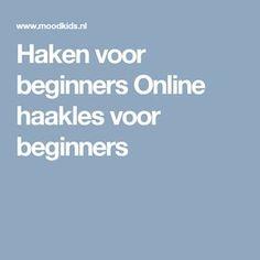 Haken voor beginners Online haakles voor beginners