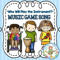 "MUSIC GAME SONG:""Who Will Play the Instrument?"" *Kodaly*Orff"