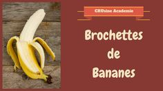 Brochettes de bananes au chocolat